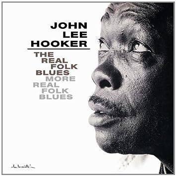Real Folk Blues & More Real Fo