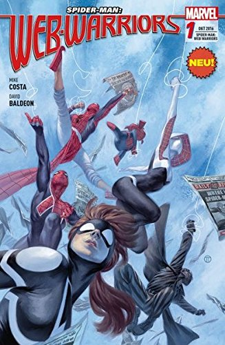 Spider-Man: Web Warriors: Bd. 1 Taschenbuch – 19. September 2016 Mike Costa David Baldeon Panini 3957988292