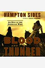 Blood and Thunder: An Epic of the American West Audible Audiobook
