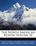 The North American Review, Jared Sparks and Edward Everett, 114333535X