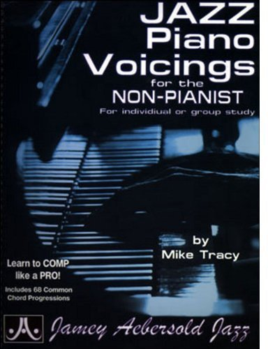 Read Online Jazz Piano Voicings For The Non-Pianist pdf epub