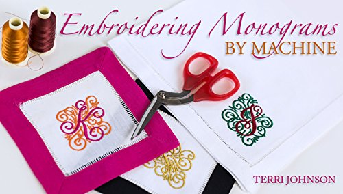 Embroidering Monograms by Machine (Own Monogram)