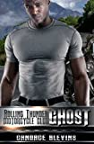 Ghost (Rolling Thunder Motorcycle Club) (Volume 8)