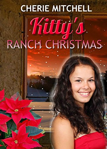 Kitty's Ranch Christmas (Perfume, Ponies, and Prairies) by [Mitchell, Cherie]