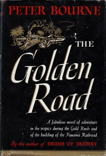 The Golden Road by Peter Bourne