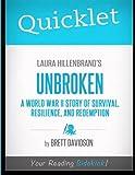 Quicklet - Laura Hillenbrand's Unbroken, Brett Keith Davidson, 1614640718