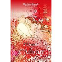 L'Oracle de l'Amour : Découvrez les promesses d'amour en vous