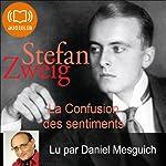 La Confusion des sentiments | Stefan Zweig