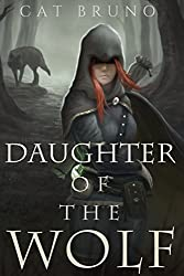 Daughter of the Wolf (Pathway of the Chosen Book 2)