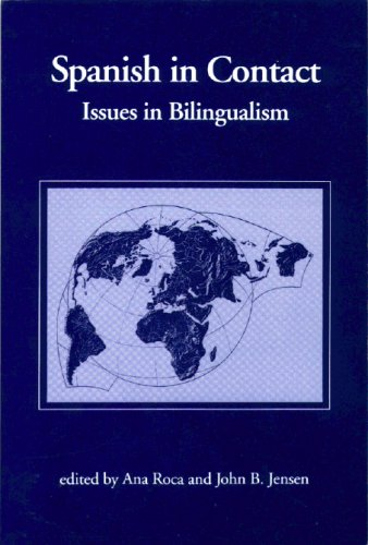 Spanish in Contact: Issues in Bilingualism (English and Spanish Edition)