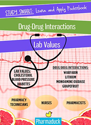 Pharmaduck Study Smart: Learn and Apply Pocketbook: Pharmacy Drug  Interactions & Lab Values