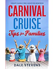 Carnival Cruise Tips for Families: Create Hassle-Free Vacation Memories