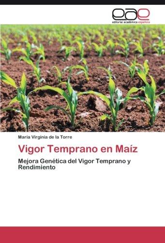 Descargar Libro Vigor Temprano En Maíz De La Torre María Virginia
