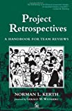 img - for Project Retrospectives: A Handbook for Team Reviews book / textbook / text book