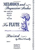 Melodious and Progressive Studies for Flute: From Andersen, Gariboldi, Koehler and Terschak