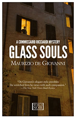 Glass Souls: A Commissario Ricciardi - International Glasses Europa
