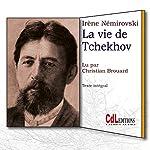 La vie de Tchekhov | Irène Némérovski