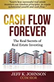 Cash Flow Forever!, Jeff Johnson, 1489524487