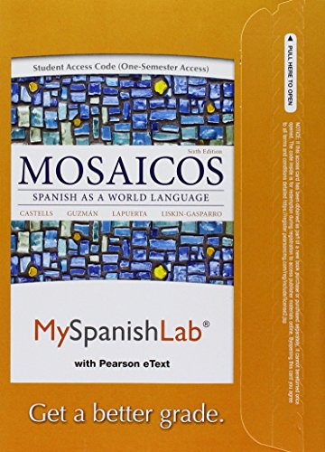 Mylab Spanish With Pearson Etext    Access Card    For Mosaicos  Spanish As A World Language  One Semester Access   6Th Edition