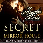 The Secret of Mirror House | Jennifer Blake