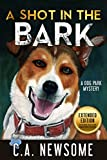 A Shot in the Bark: A Dog Park Mystery (Lia Anderson Dog Park Mysteries Book 1)