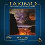 Magma (Takimo 6) | Peter Liendl,Gisela Klötzer