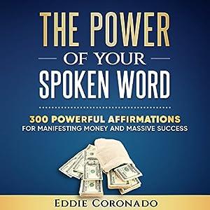 The Power of Your Spoken Word Audiobook