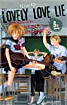 Lovely love lie, tome 6  par Aoki