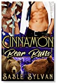 Cinnamon Bear Buns: A BBW Bear Shifter Menage Paranormal Romance Novella (The Twelve Dancing Bears Book 4)