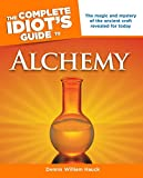 The Complete Idiot's Guide to Alchemy: The Magic