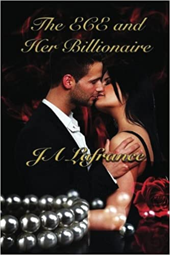 The ECE and Her Billionaire (Curvy and Wanted): J A