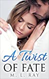 A Twist of Fate (A New Life Series #1)