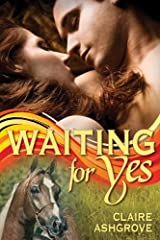 Waiting For Yes