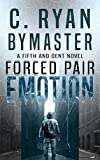 eMOTION: Forced Pair (Fifth and Dent Book 1)