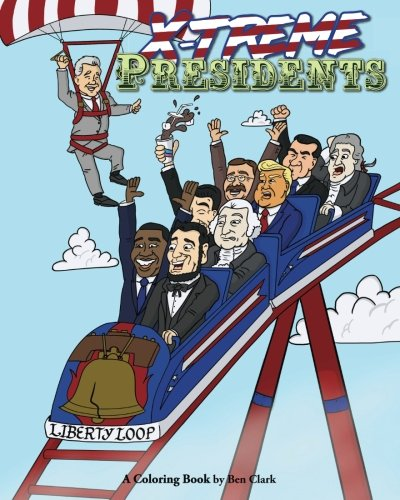 (X-treme Presidents: A Coloring Book)