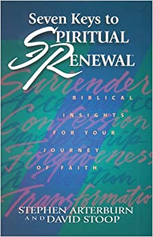 Seven Keys to Spiritual Renewal (Spiritual Renewal Products ...