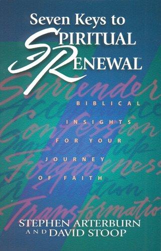 Seven Keys to Spiritual Renewal (Spiritual Renewal Products)