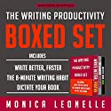 The Writing Productivity Bundle: Write Better, Faster, The 8-Minute Writing Habit, and Dictate Your Book Audiobook by Monica Leonelle Narrated by Cindy Piller