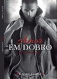 Amor em Dobro: Série Calor latente, Livro 1,5 (Portuguese Edition)