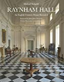img - for Raynham Hall: An English Country House Revealed book / textbook / text book