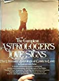 img - for The Compleat Astrologer's Love Sign (The Ultimate Astrological Guide to Love) book / textbook / text book
