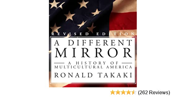 ronald takaki a different mirror