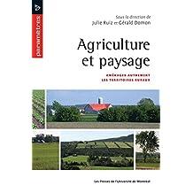 Agriculture et paysage: Aménager autrement les territoires ruraux
