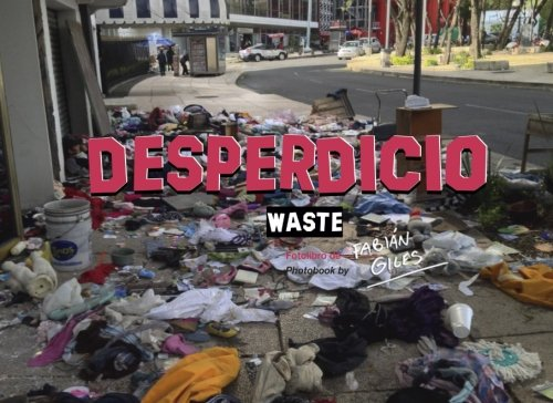 Desperdicio: Waste