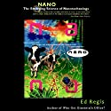 Nano: The Science of Nanotechnolgoy Audiobook by Ed Regis Narrated by Dean Sluyter