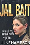 Jail Bait, June Hampson, 0752897357