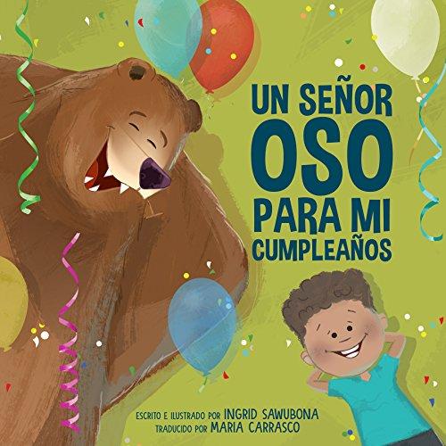 Un Señor Oso Para Mi Cumpleaños (Spanish Edition)
