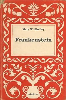 Frankenstein de [Shelley, Mary]