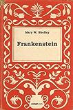 Frankenstein (Spanish Edition)
