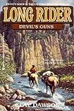 Devil's Guns, Clay Dawson, 1557739544